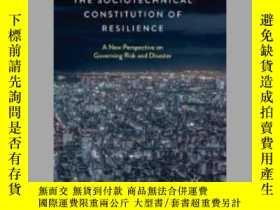 二手書博民逛書店The罕見Sociotechnical Constitution of ResilienceY405706 S