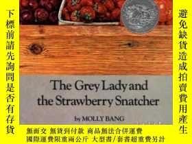 二手書博民逛書店The罕見Grey Lady And The Strawberry SnatcherY255562 Bang,