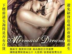 二手書博民逛書店Mermaid罕見Dreams: An Art Collection by Selina FenechY360