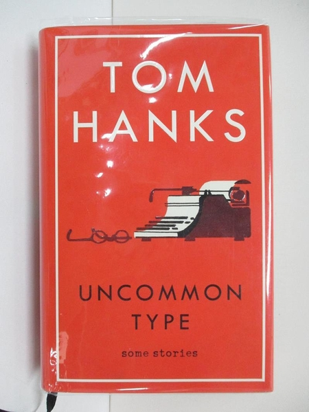 【書寶二手書T1/原文小說_EBC】Uncommon Type_Tom Hanks