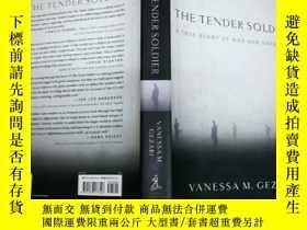 二手書博民逛書店The罕見Tender Soldier: A True Stor
