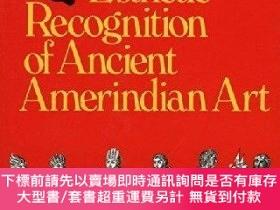 二手書博民逛書店Esthetic罕見Recognition Of Ancient Amerindian ArtY255174