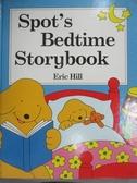 【書寶二手書T2/百科全書_XAS】Spot's Bedtime Book_Hill, Eric