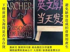 二手書博民逛書店A罕見Prisoner of Birth(生而為囚)Y467724 Jeffrey Archer St. Ma