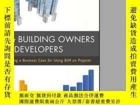 二手書博民逛書店BIM罕見for Building Owners and Developers: Making a Busines