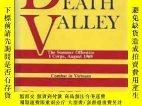 二手書博民逛書店Death罕見Valley: The Summer Offensive I Corps August 1969