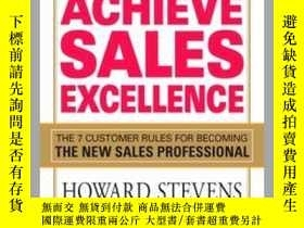 二手書博民逛書店Achieve罕見Sales ExcellenceY410016 Howard Stevens Th... P