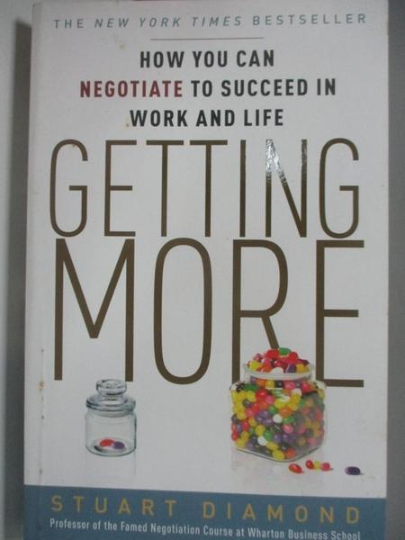 【書寶二手書T6/勵志_ASY】Getting More: How You Can Negotiate to Succeed in Work and Life_Diamond, Stuart