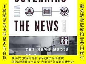 二手書博民逛書店Governing罕見With The News, Second EditionY307751 Timothy