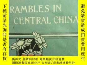 二手書博民逛書店【包罕見】Rambles in Central China,《漫