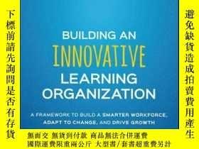 二手書博民逛書店Building罕見an Innovative Learning Organization: A Framewor