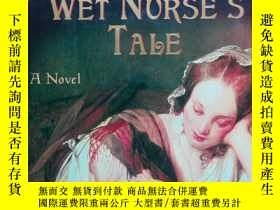 二手書博民逛書店The罕見Wet Nurse s TaleY266176 Eri