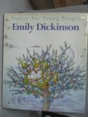【書寶二手書T8/少年童書_YFW】Emily Dickinson_Dickinson- E, more