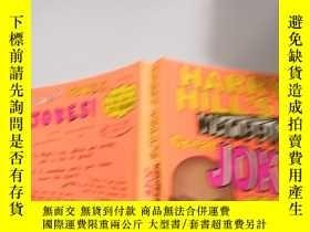 二手書博民逛書店HARRY罕見HILL S WHOPPING GREAT JOKE BOOK :哈裏·希爾的絕妙笑 話書Y20