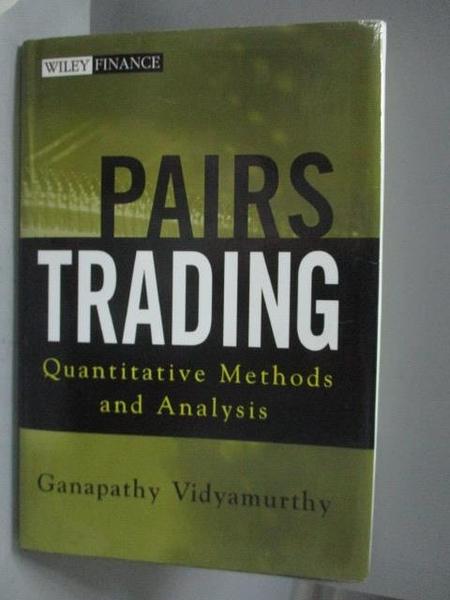 【書寶二手書T3/財經企管_ZFP】Pairs Trading_Vidyamurthy