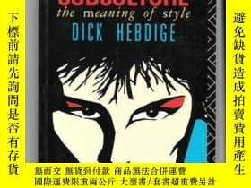 二手書博民逛書店罕見SubcultureY362136 Dick Hebdige Routledge, 1979 ISBN:9