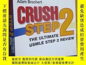 二手書博民逛書店Crush罕見Step 2: The Ultimate USMLE Step 2 Review (3rd Edit