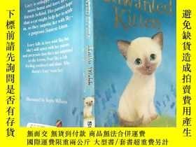二手書博民逛書店Sky罕見the Unwanted Kitten: 放飛不受歡迎的 小貓-Y200392