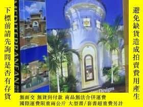 二手書博民逛書店Dan罕見Sater s Ultimate Mediterranean Home Plans Collection