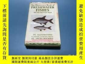 二手書博民逛書店英文罕見Freshwater Fishes of British Isles 不列顛島嶼淡水魚類,A. Laure