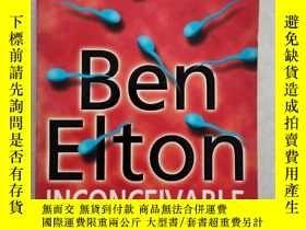 二手書博民逛書店英文原版BEN罕見EITON INCONCEIVABLE(大32開)Y249948 英文 英文