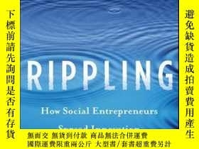 二手書博民逛書店Rippling:罕見How Social Entrepreneurs Spread Innovation Thr