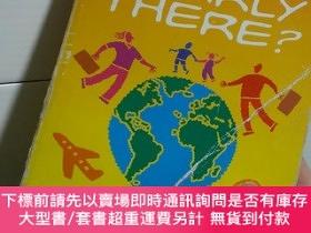 二手書博民逛書店Are罕見We Nearly There a complete guide to Travelling with