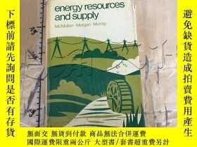 二手書博民逛書店Energy罕見Resources and SupplyY114