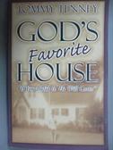 【書寶二手書T1/宗教_YDD】God s Favorite House_Tommy Tenney
