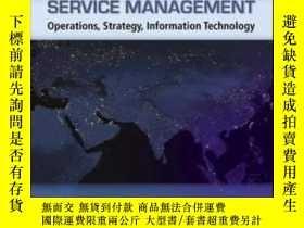 二手書博民逛書店Service罕見Management operation, strategy, information tech