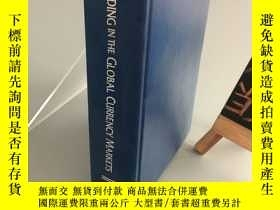 二手書博民逛書店TRADING罕見IN THE GLOBAL CURRENCY MARKETS(精裝)Y467724 Corn