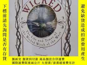 二手書博民逛書店Wicked:罕見The Life and Times of t