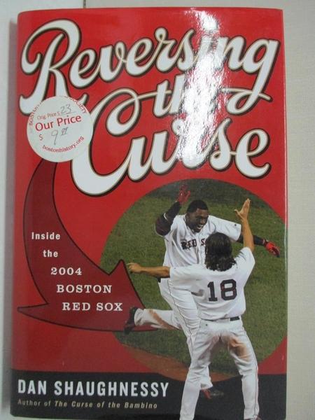 【書寶二手書T1/體育_DUJ】Reversing the Curse: Inside the 2004 Boston Red Sox