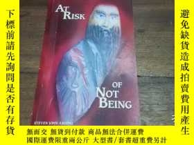 二手書博民逛書店AT罕見RISK OF NOT BEINGY270271 STE