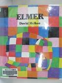 【書寶二手書T8/少年童書_J21】Elmer_McKee, David