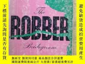 二手書博民逛書店the罕見Robber Bridegroom 強盜新郎(英文原版)32開本Y9636 Eudora Welty