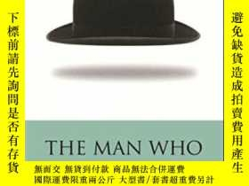 二手書博民逛書店The罕見Man Who-那個男人Y436638 Peter Brook Methuen Drama, 200