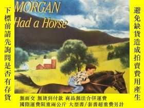 二手書博民逛書店Justin罕見Morgan Had a HorseY33091