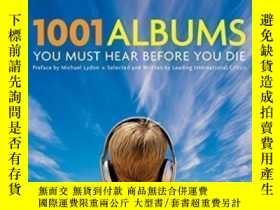二手書博民逛書店1001罕見Albums You Must Hear Before You Die-1001張你死前必須聽的專輯奇
