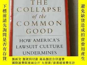 二手書博民逛書店The罕見Collapse of the Common Good How America s LY447032