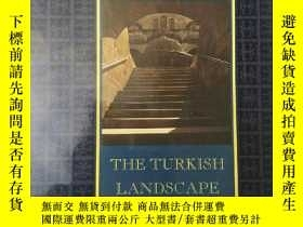 二手書博民逛書店THE罕見TURKISH LANDSCAPEY19139 TUR