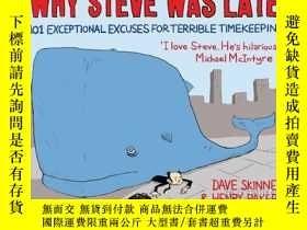 二手書博民逛書店Why罕見Steve Was LateY364682 Dave Skinner Atlantic Books