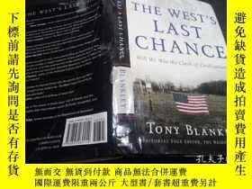 二手書博民逛書店英法德意等原版外文書罕見The West s Last Chance: Will We Win the Clash