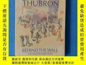 二手書博民逛書店behind罕見the wall : a journey into china (精裝有護封)Y261601