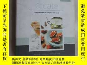 二手書博民逛書店英文書罕見CREATE: inspiring recipes for every day of the week(