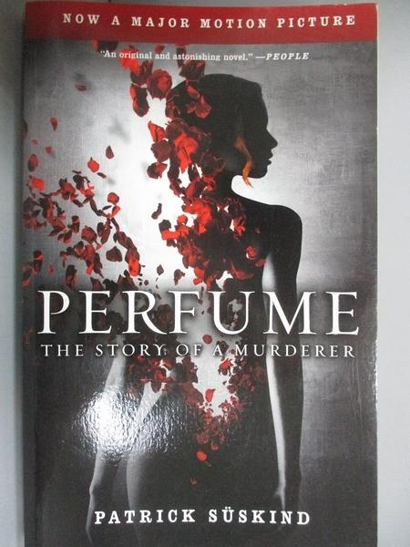 【書寶二手書T5/原文小說_HCF】Perfume-The Story of a Murderer_Patrick Suskind