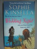 【書寶二手書T3/原文小說_GIA】Wedding Night_Sophie Kinsella