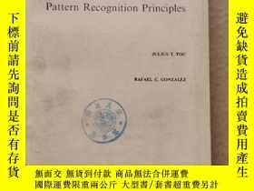 二手書博民逛書店pattern罕見recognition principles(P639)Y173412