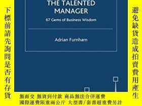 二手書博民逛書店The罕見Talented Manager: 67 Gems Of Business Wisdom-才華橫溢的經理