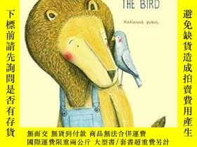 二手書博民逛書店The罕見Lion And The BirdY256260 Marianne Dubuc Enchanted